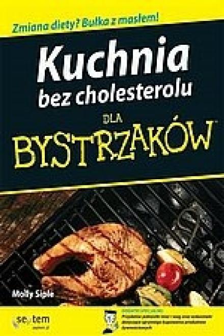 Septem  Kuchnia bez cholesterolu dla bystrzaków Учебные материалы --//-- оптом