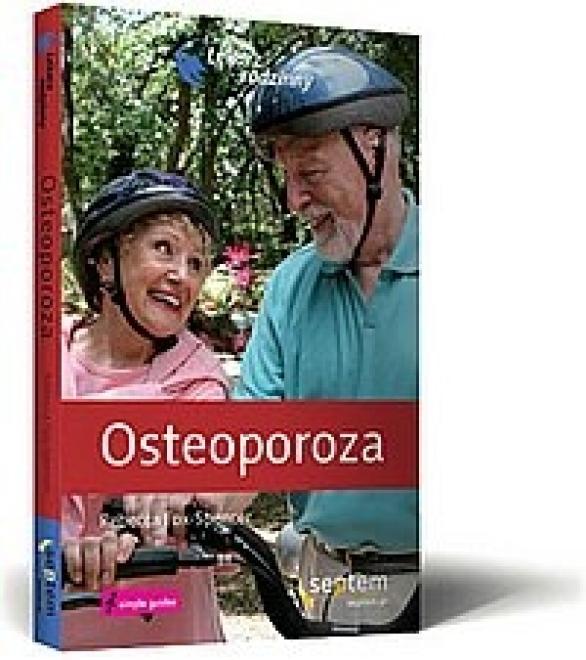 Septem  Lekarz rodzinny. Osteoporoza Учебные материалы --//-- оптом